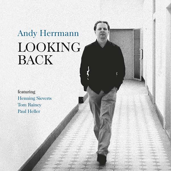 "Album ""Looking Back"" von Andy Herrmann | Andreas Herrmann - Pianist & Komponist"